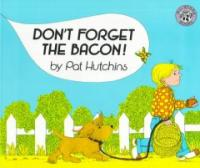 Don't forget the bacon! 표지