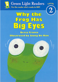 Why the Frog Has Big Eyes/