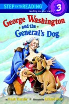GEORGE WASHINGTON AND THE GENERALSDOGRL3 (Step Into Reading 3)