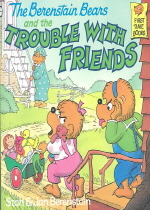 (The Berenstain Bears)and the Trouble With Friends 표지
