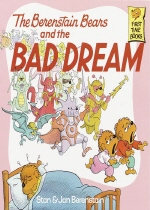 (The Berenstain Bears)and the bad dream