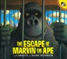 (The) Escape of marvin the ape 표지