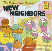 (The Berenstain Bears)New Neighbors