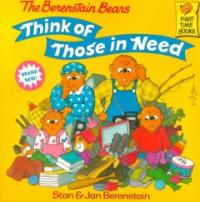 (The Berenstain Bears)Think of Those in Need