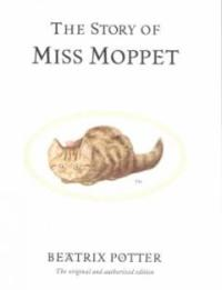 (The)Story of Miss moppet