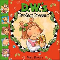 D. W.'s perfect present