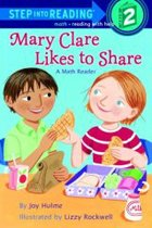 Step into Reading. 2-15 :Mary Clare Likes to Share-A Math Reader   표지