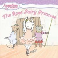 (The) Rose Fairy Princess