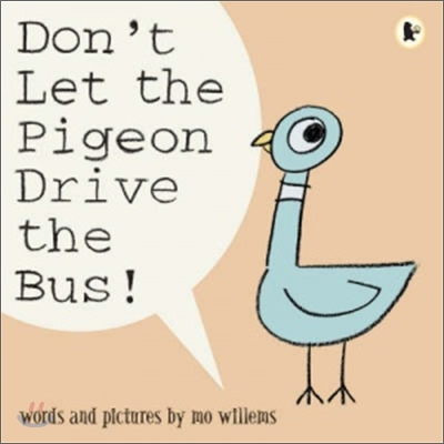 Don't let the pigeon drive the bus! 표지