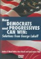(How)Democrats and Progressives can win : Solutions from george lakoff 표지