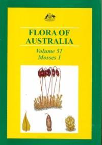 Flora of Australia .Volume. 51.Mosses 1