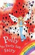 Polly the Party Fun Fairy (Paperback) (Rainbow Magic #19)