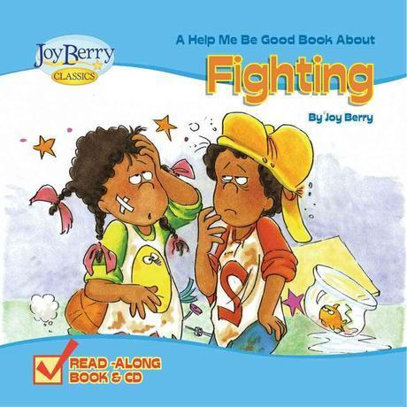 (A help me be good book about) fighting