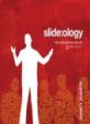 Slide:ology  : 위대한 프레젠테이션을 만드는 예술과 과학