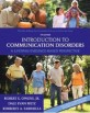 Introduction to Communication Disorders (Paperback / 4th Edition)