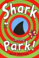 Shark in the park! 표지