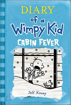 Diary of a wimpy kid. 6, Cabin Fever 표지