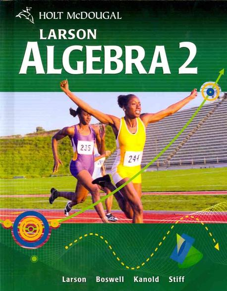 Algebra 2, Grades 9-12 Practice and Problem Solving Workbook (Hardcover) (Holt Mcdougal Larson Algebra 2)