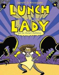 Lunch lady and the mutant mathletes 표지