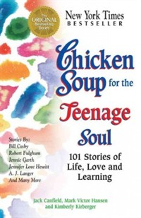 Chicken soup for the teenage soul : stories of life, love and learning 표지