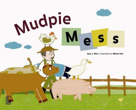 Mudpie Mess