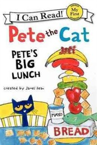 Pete the cat : Pete's big lunch 표지