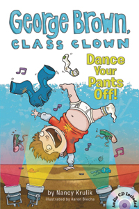 George Brown Class Clown. 9, Dance your pants off! 표지