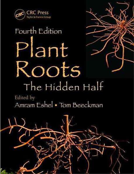 Plant roots : the hidden half