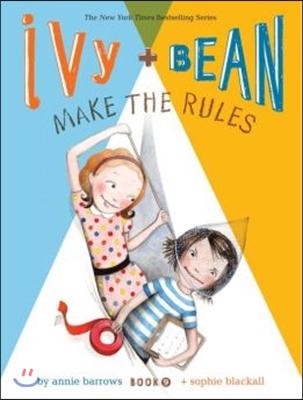 Ivy + Bean. Book 9, Make the Rules   표지