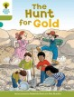 (The)Hunt for gold