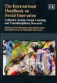 The  international handbook on social innovation  (Collective Action, Social Learning and Transdisciplinary Research)