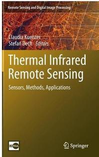 Thermal infrared remote sensing : Sensors, methods, applications