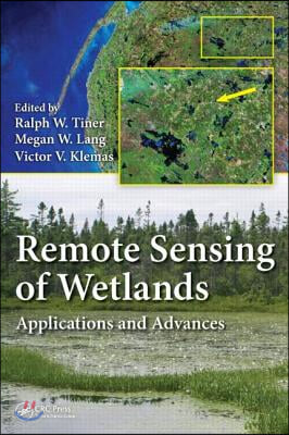 Remote sensing of wetlands : applications and advances