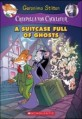 (Geronimo Stilton)Creepella von cacklefur. 7, (A)Suitcase Full of Ghosts