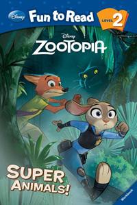Super animals! : Zootopia