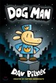 Dog man : from the creator of Captain Underpants