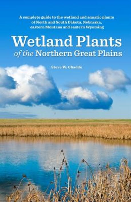 Wetland Plants of the Northern Great Plains