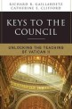 Keys to the Council : Unlocking the Teaching of Vatican II