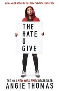 (The) hate u give