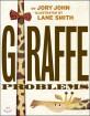 Giraffe Problems (기린은 너무해)