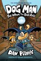 Dog man for whom the ball rolls, from the creator of captain underpants