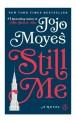 Still Me (A Novel)