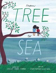 [2021.03 아동 원서: 이달의 신간] From tree to sea
