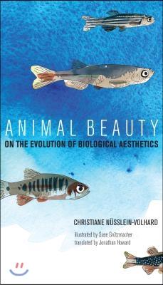 Animal Beauty:On the Evolution of Biological Aesthetics