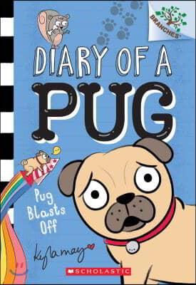 Diary of a Pug. 1, Pug blasts off 표지