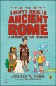 (The)thrifty guide to ancient rome : a handbook for time travelers