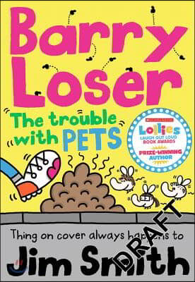 Barry Loser and the Trouble with Pets 표지