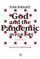 하나님과 팬데믹 : 코로나와 포스트 코로나 시대에 대한 기독교적 성찰