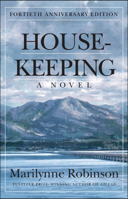 Housekeeping : Fortieth Anniversary Edition