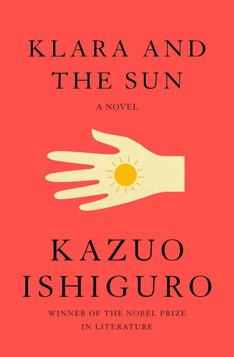 [2021.06 성인 원서: 이달의 신간] Klara and the Sun
